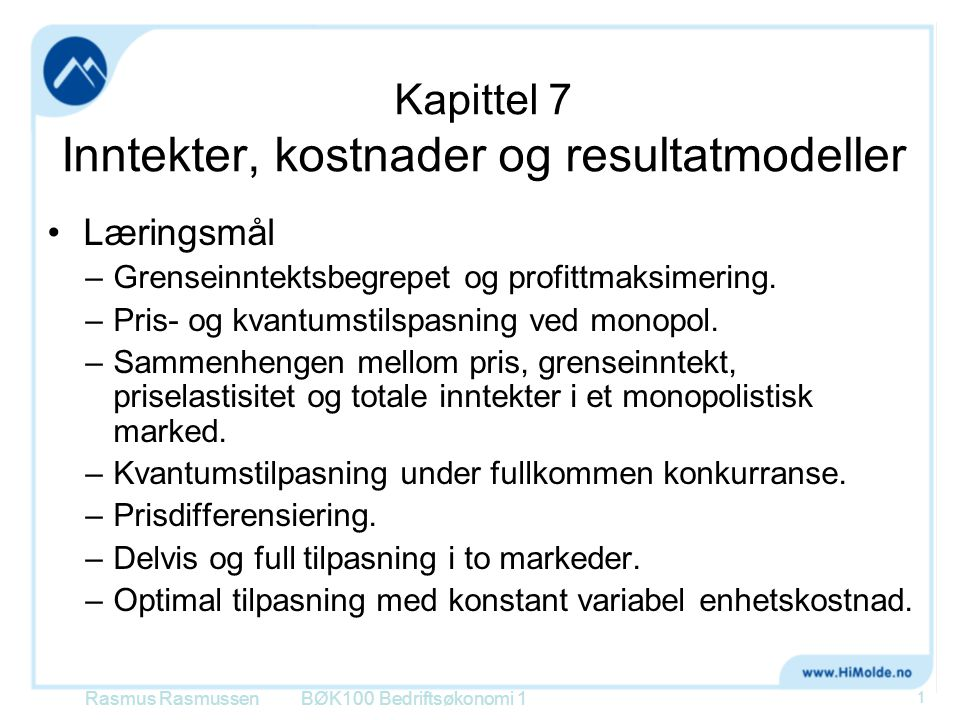 Kapittel 7 Inntekter, kostnader og resultatmodeller
