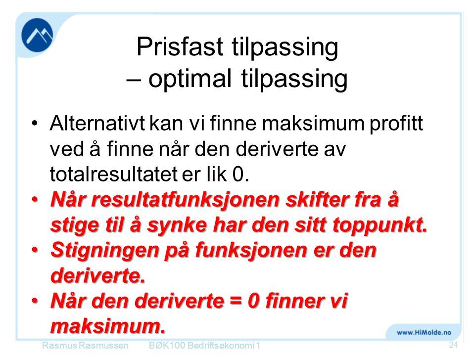 Prisfast tilpassing – optimal tilpassing