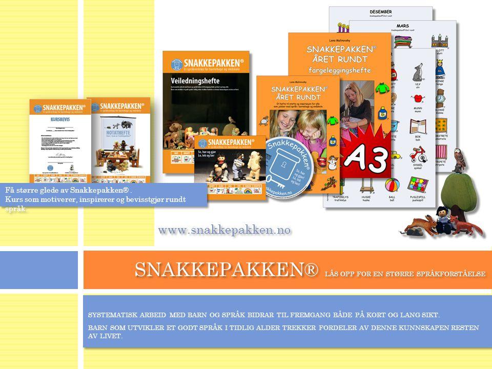 SNAKKEPAKKEN® LÅS OPP FOR EN STØRRE SPRÅKFORSTÅELSE