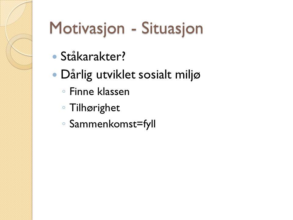 Motivasjon - Situasjon