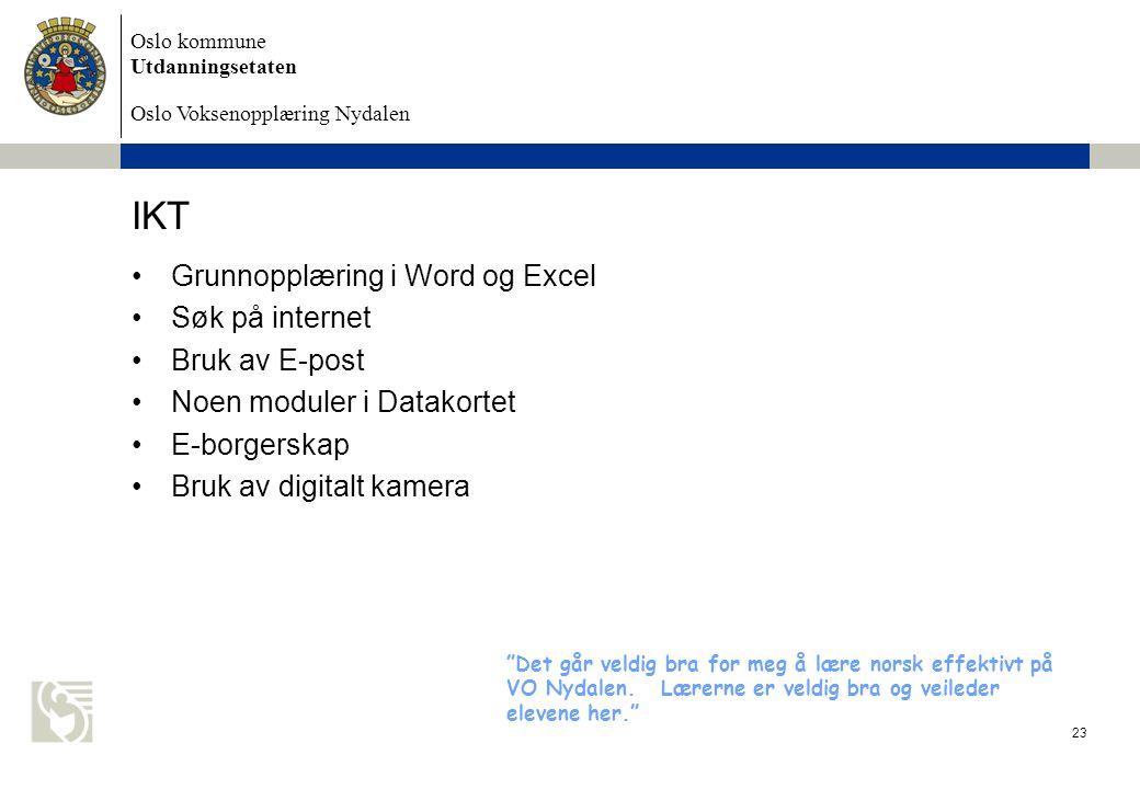 IKT Grunnopplæring i Word og Excel Søk på internet Bruk av E-post
