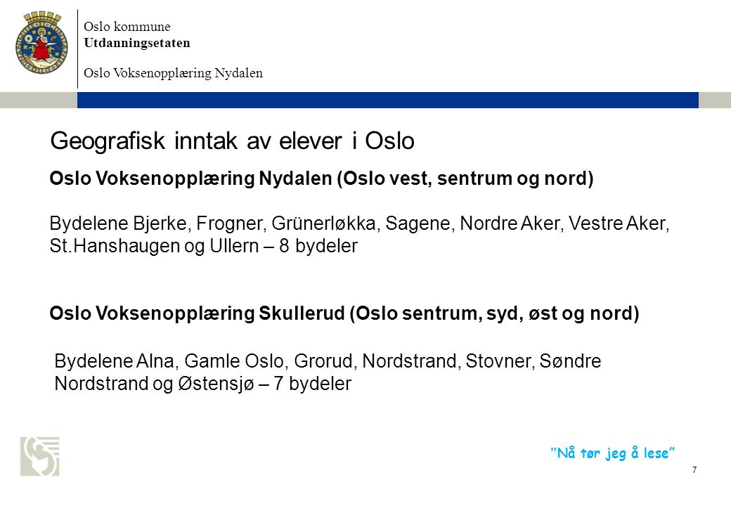 Geografisk inntak av elever i Oslo