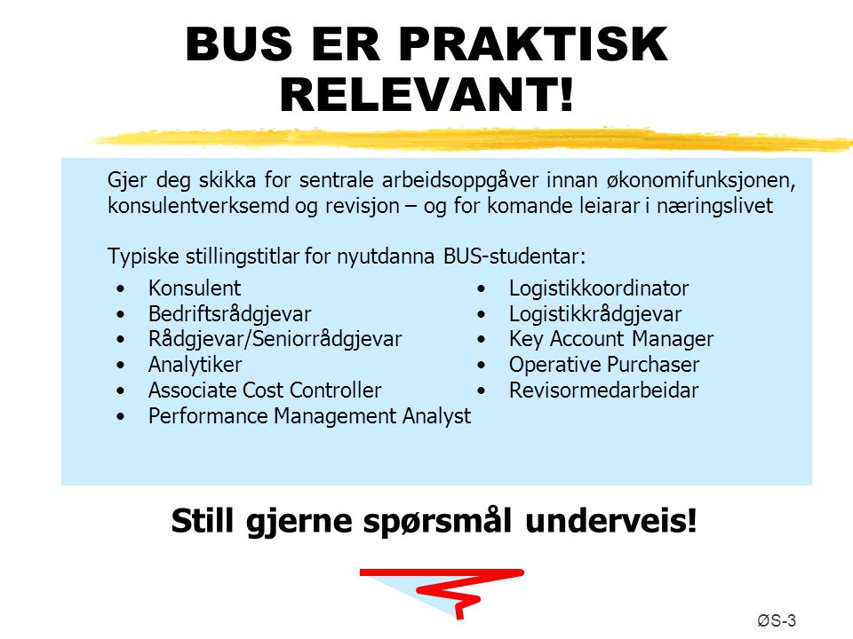 BUS ER PRAKTISK RELEVANT!