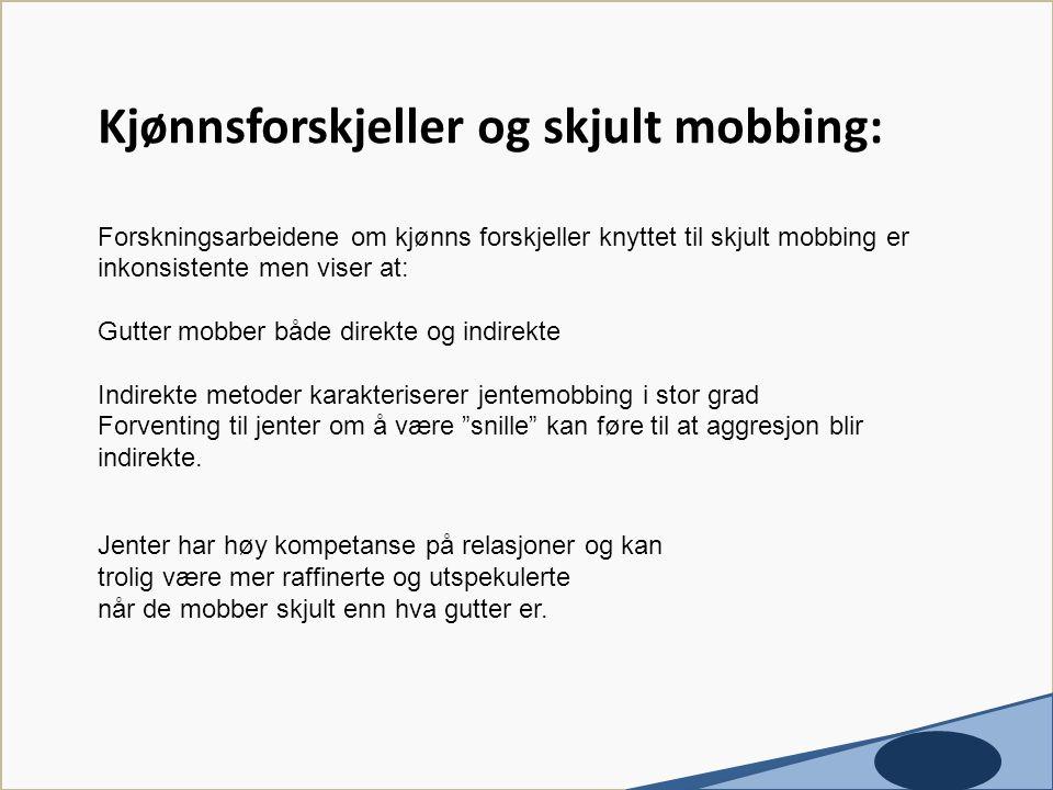 Kjønnsforskjeller og skjult mobbing: