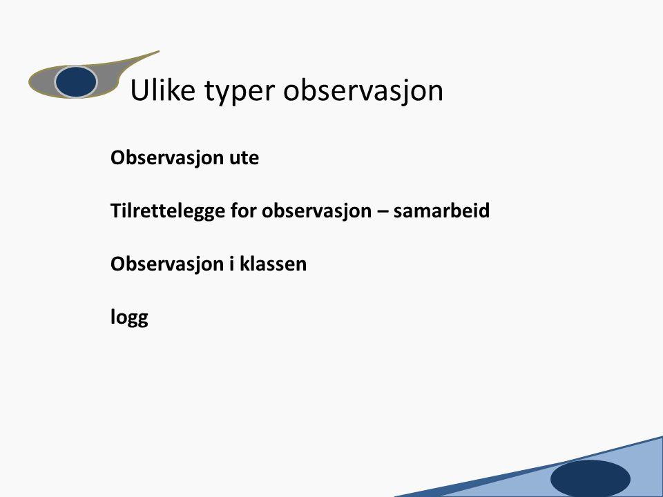 Ulike typer observasjon