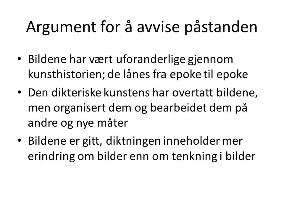 Argument for å avvise påstanden