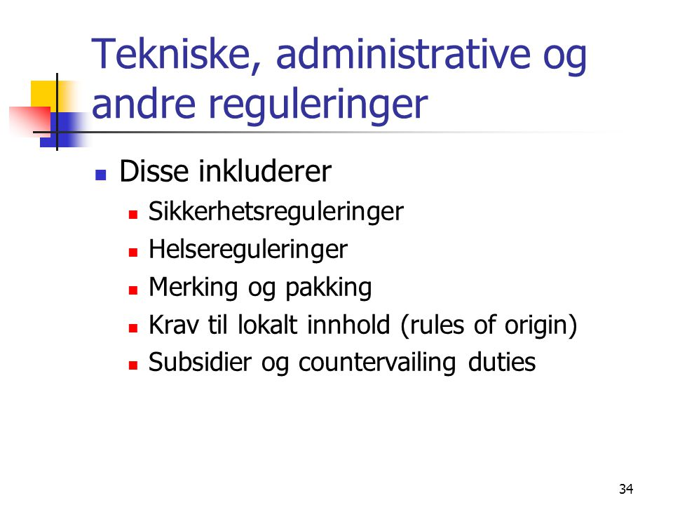 Tekniske, administrative og andre reguleringer