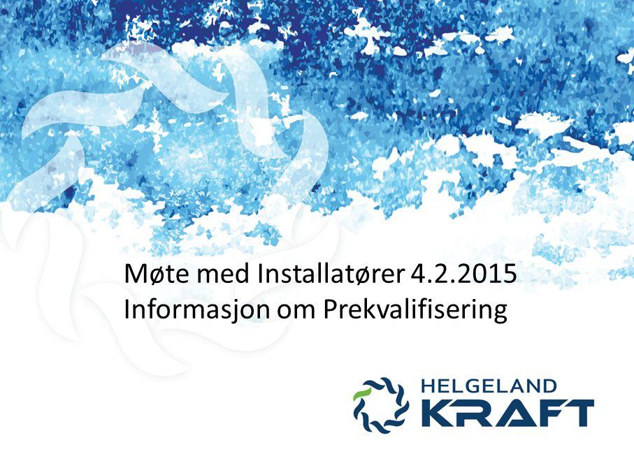 Møte med Installatører 4.2.2015