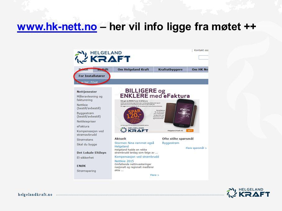 www.hk-nett.no – her vil info ligge fra møtet ++