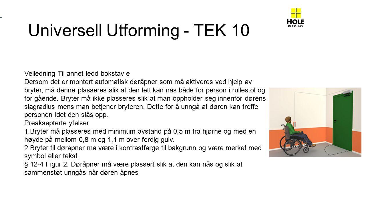 Universell Utforming - TEK 10