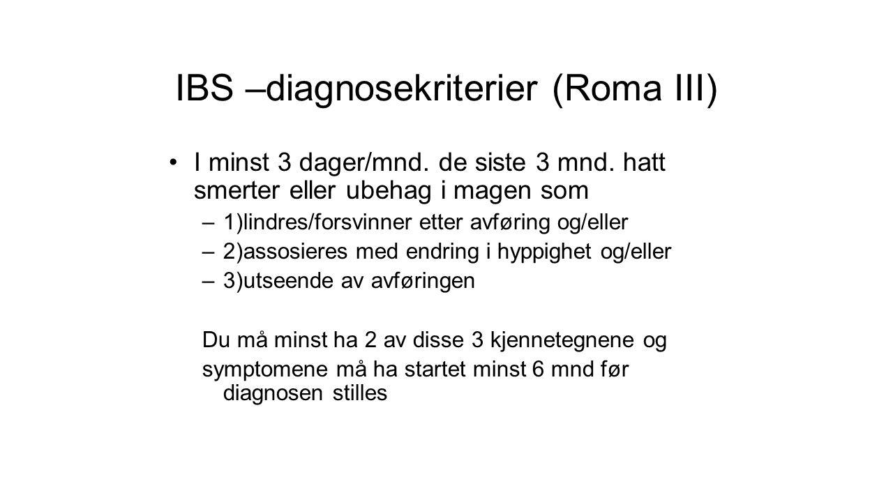 IBS –diagnosekriterier (Roma III)