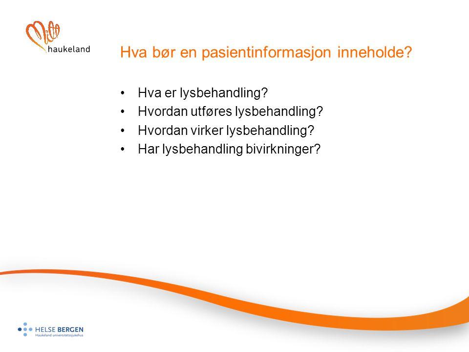Hva bør en pasientinformasjon inneholde