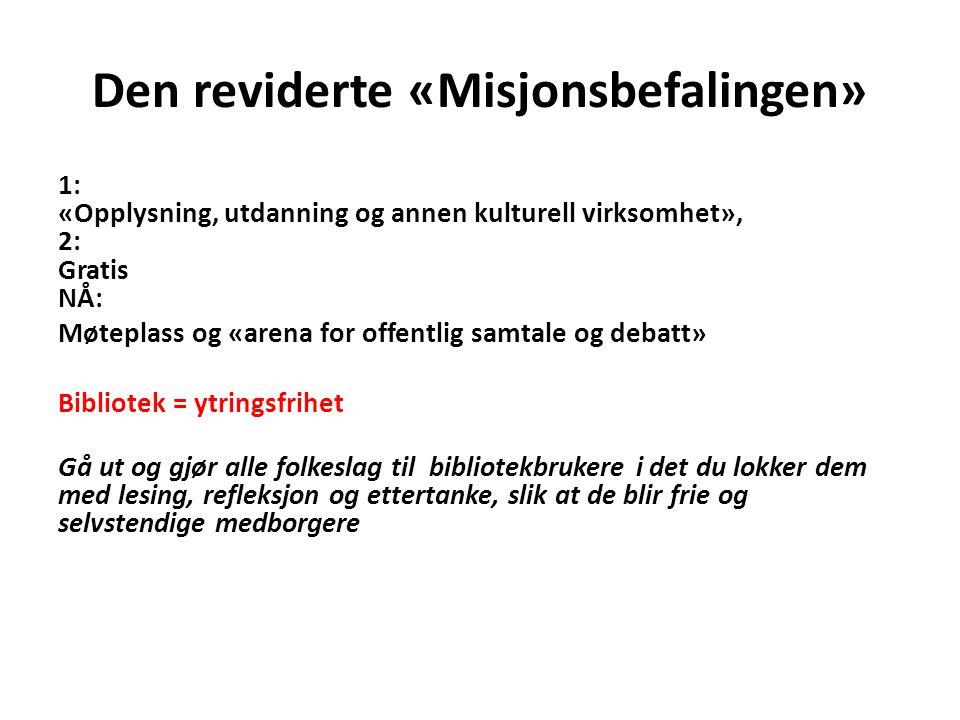Den reviderte «Misjonsbefalingen»
