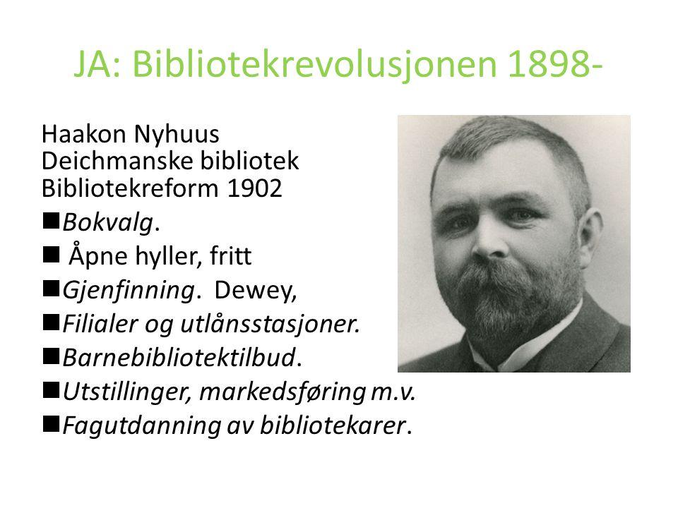 JA: Bibliotekrevolusjonen 1898-