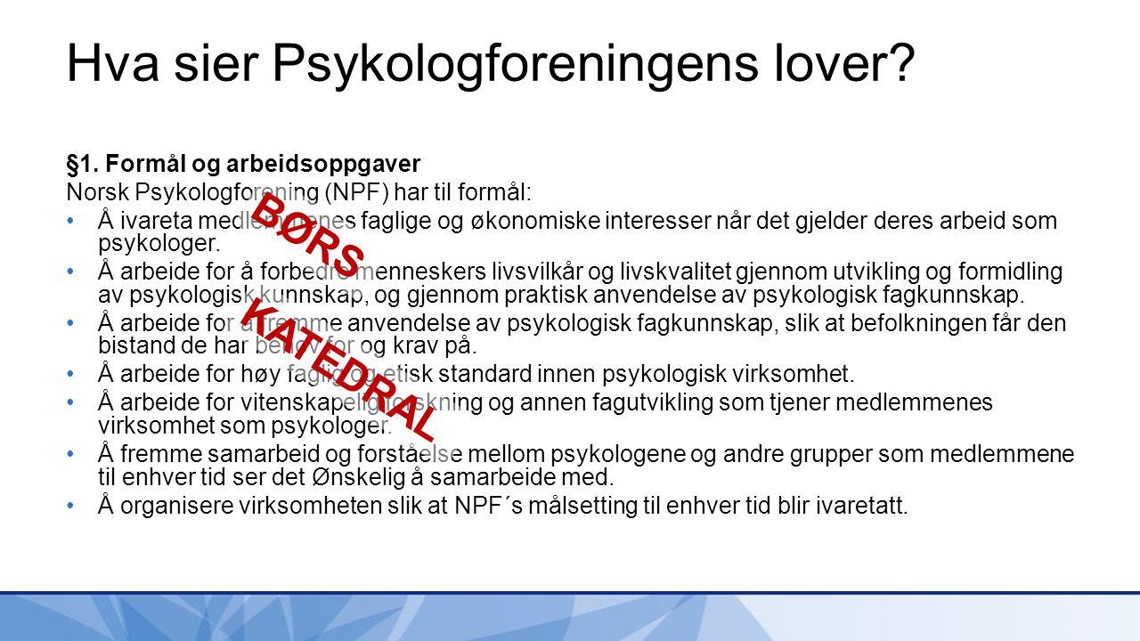Hva sier Psykologforeningens lover