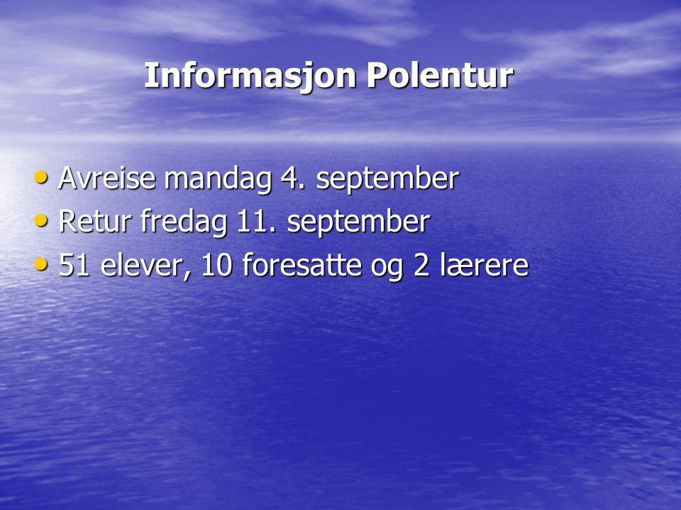 Informasjon Polentur Avreise mandag 4. september