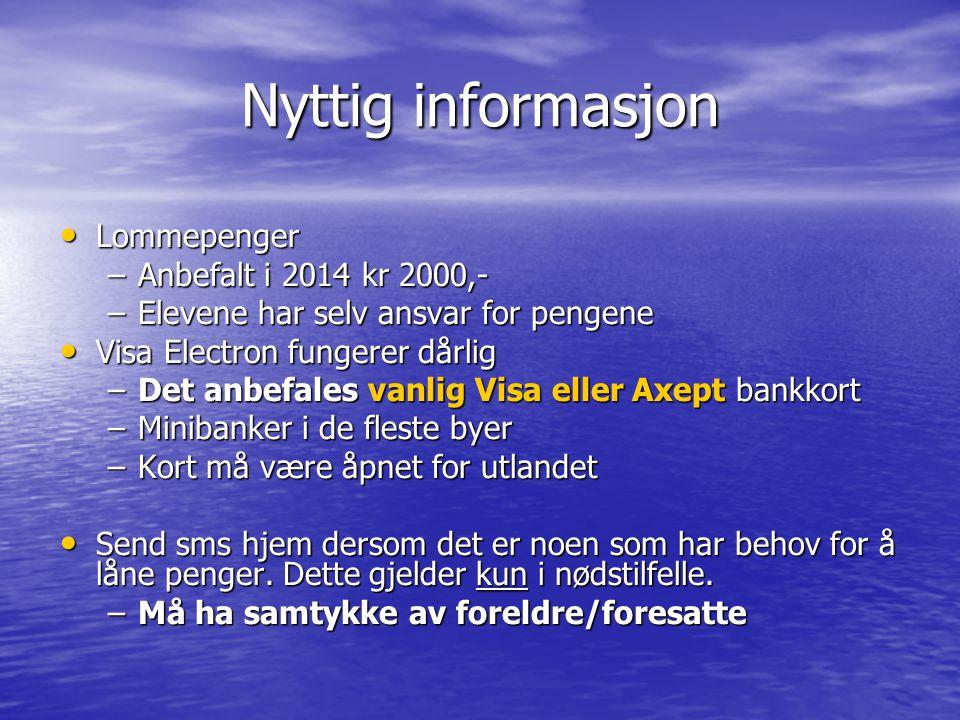 Nyttig informasjon Lommepenger Anbefalt i 2014 kr 2000,-