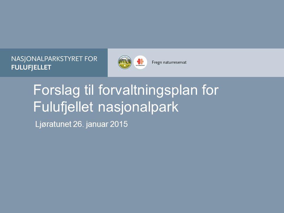 Forslag til forvaltningsplan for Fulufjellet nasjonalpark
