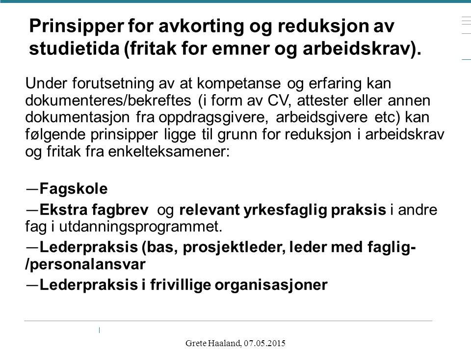 Prinsipper for avkorting og reduksjon av studietida (fritak for emner og arbeidskrav).