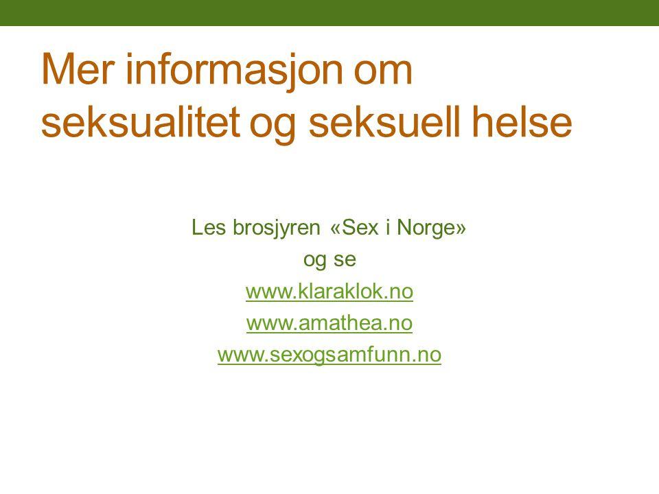Mer informasjon om seksualitet og seksuell helse