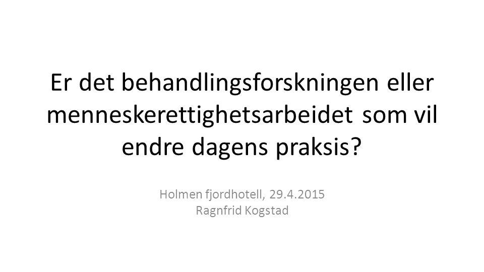 Holmen fjordhotell, 29.4.2015 Ragnfrid Kogstad