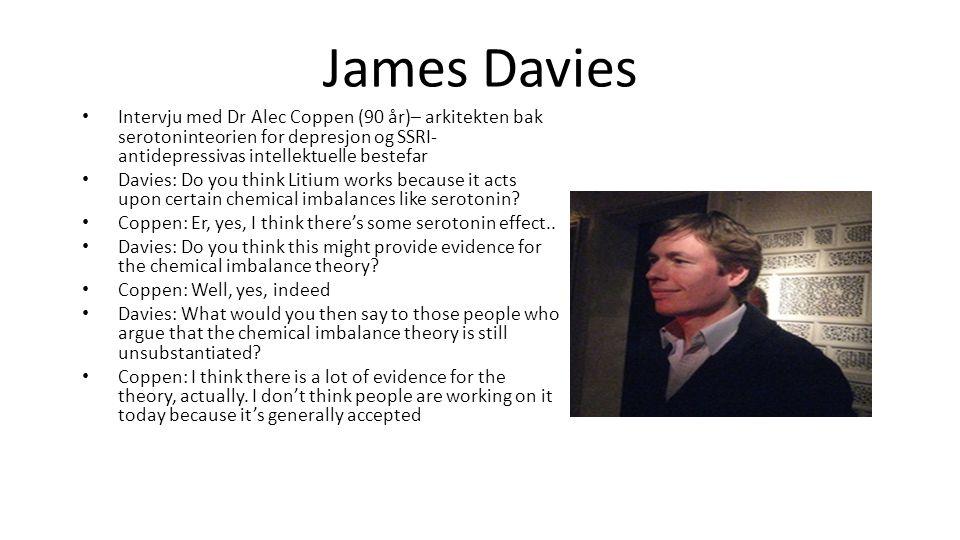 James Davies Intervju med Dr Alec Coppen (90 år)– arkitekten bak serotoninteorien for depresjon og SSRI-antidepressivas intellektuelle bestefar.