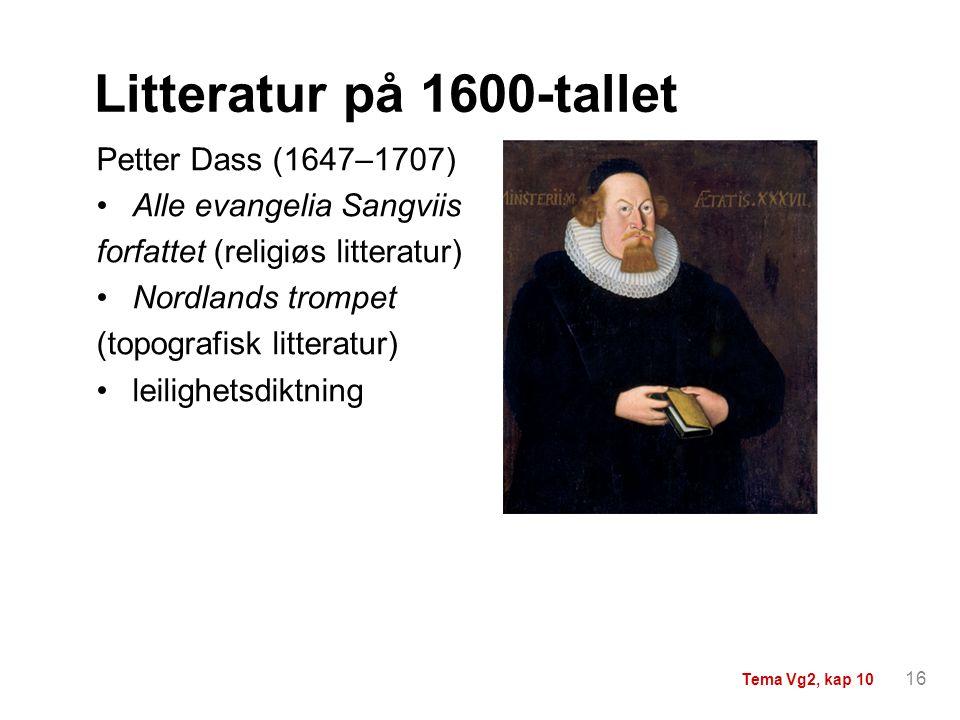 Litteratur på 1600-tallet Petter Dass (1647–1707)