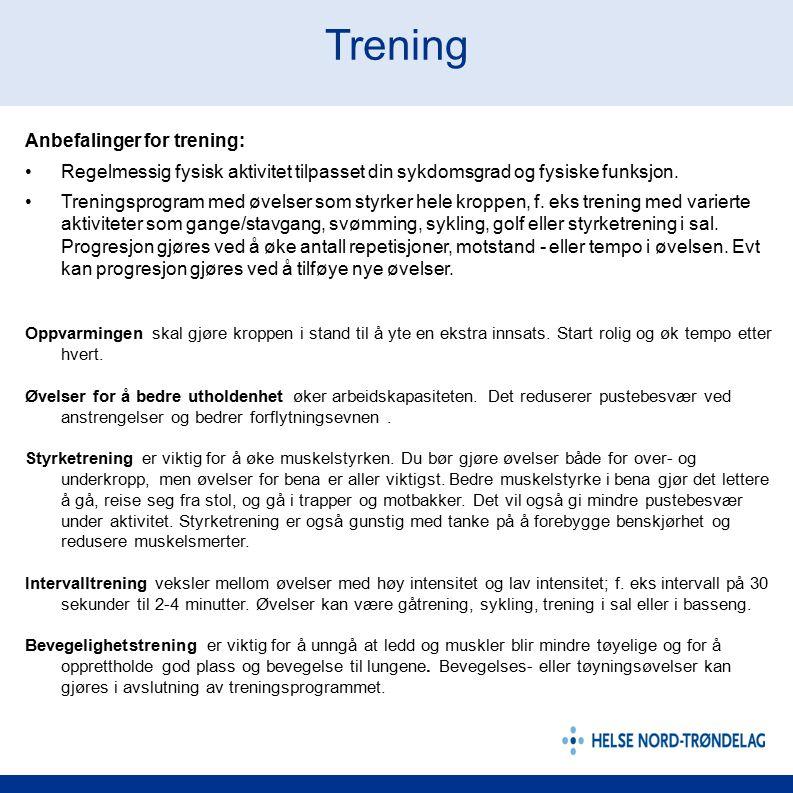 Trening Anbefalinger for trening: