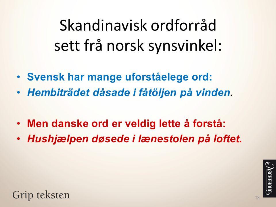 Skandinavisk ordforråd sett frå norsk synsvinkel:
