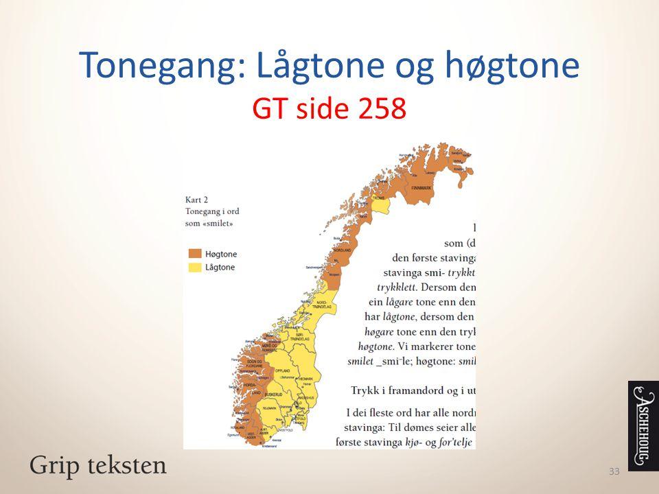 Tonegang: Lågtone og høgtone GT side 258