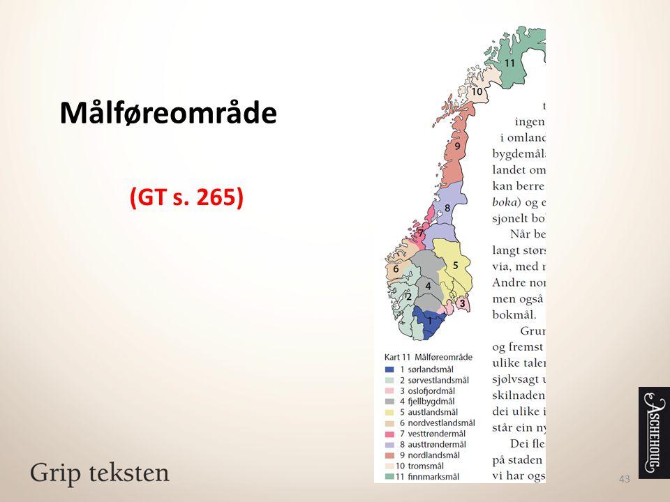 Målføreområde (GT s. 265)