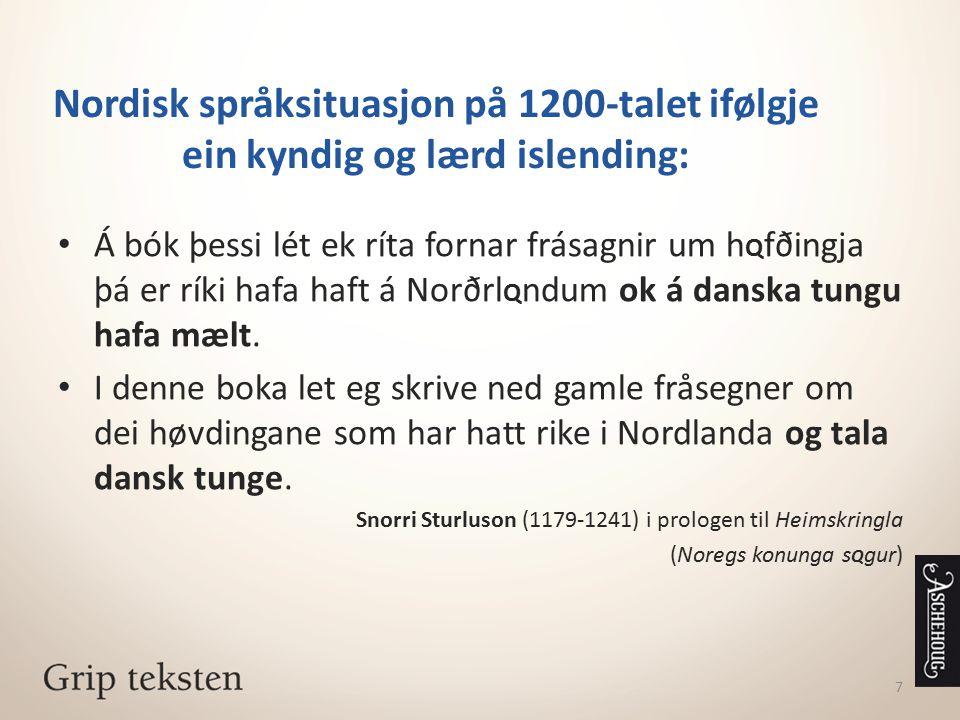 Nordisk språksituasjon på 1200-talet ifølgje ein kyndig og lærd islending: