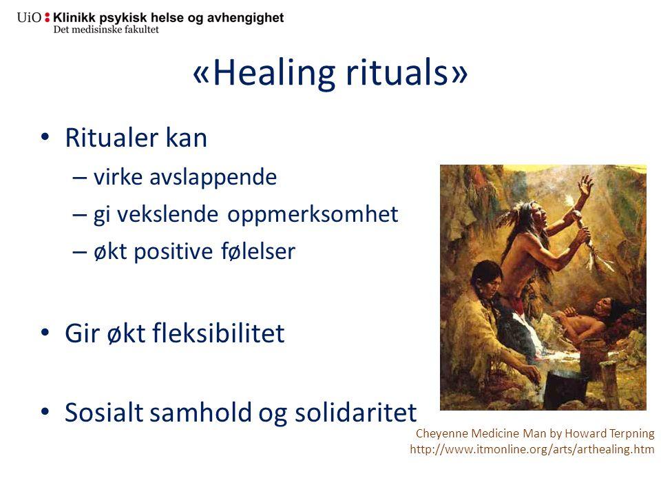 «Healing rituals» Ritualer kan Gir økt fleksibilitet