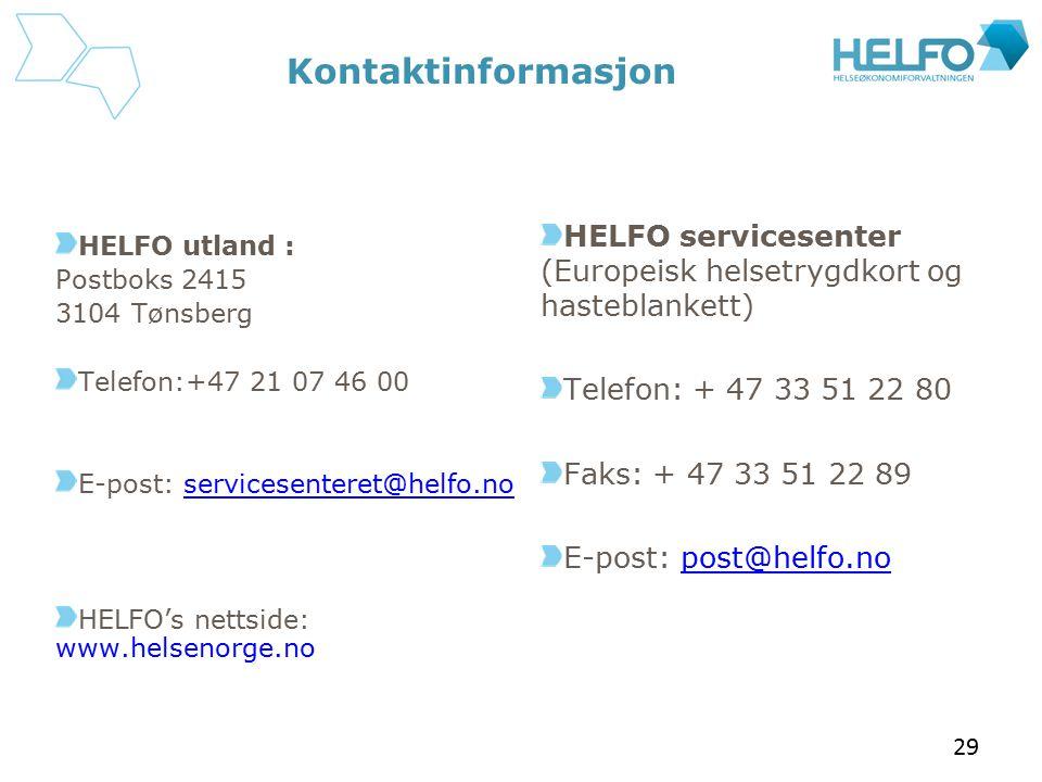 Kontaktinformasjon HELFO servicesenter (Europeisk helsetrygdkort og hasteblankett) Telefon: + 47 33 51 22 80.