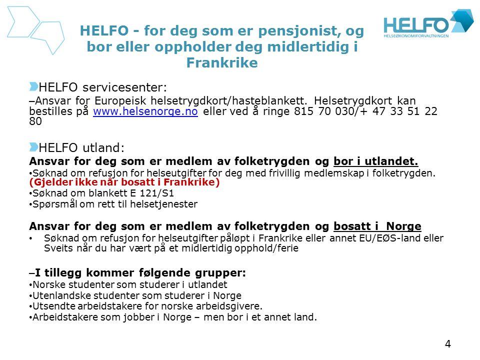 HELFO - for deg som er pensjonist, og bor eller oppholder deg midlertidig i Frankrike