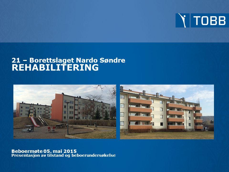 21 – Borettslaget Nardo Søndre REHABILITERING Beboermøte 05