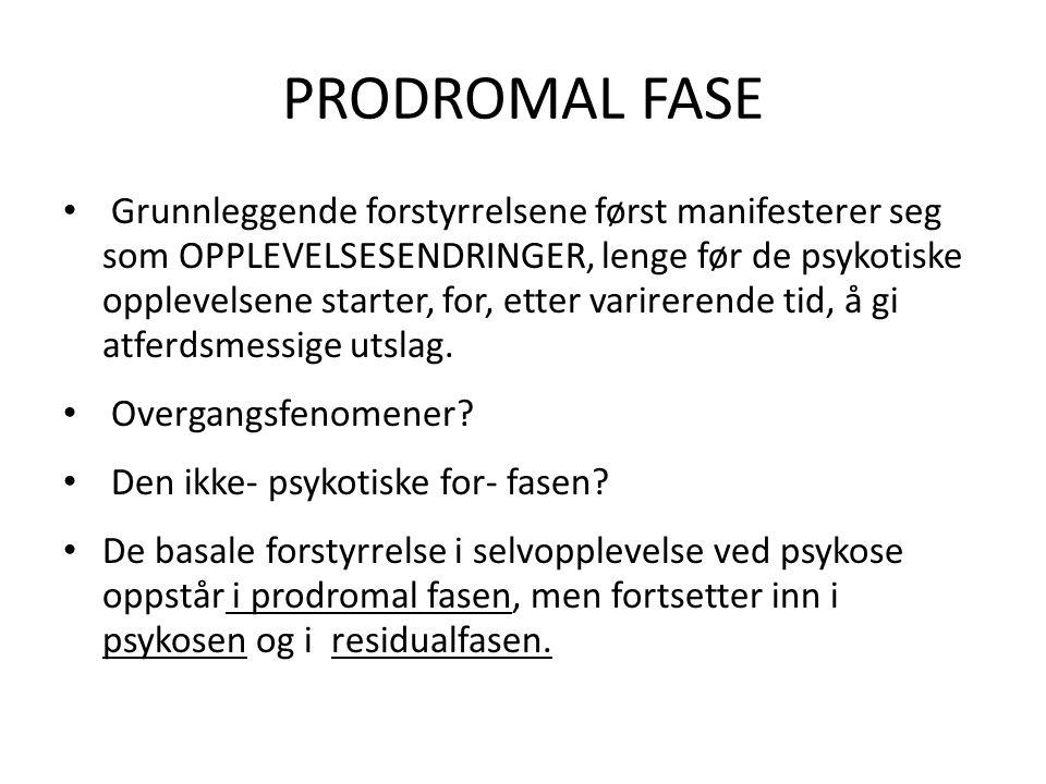 PRODROMAL FASE