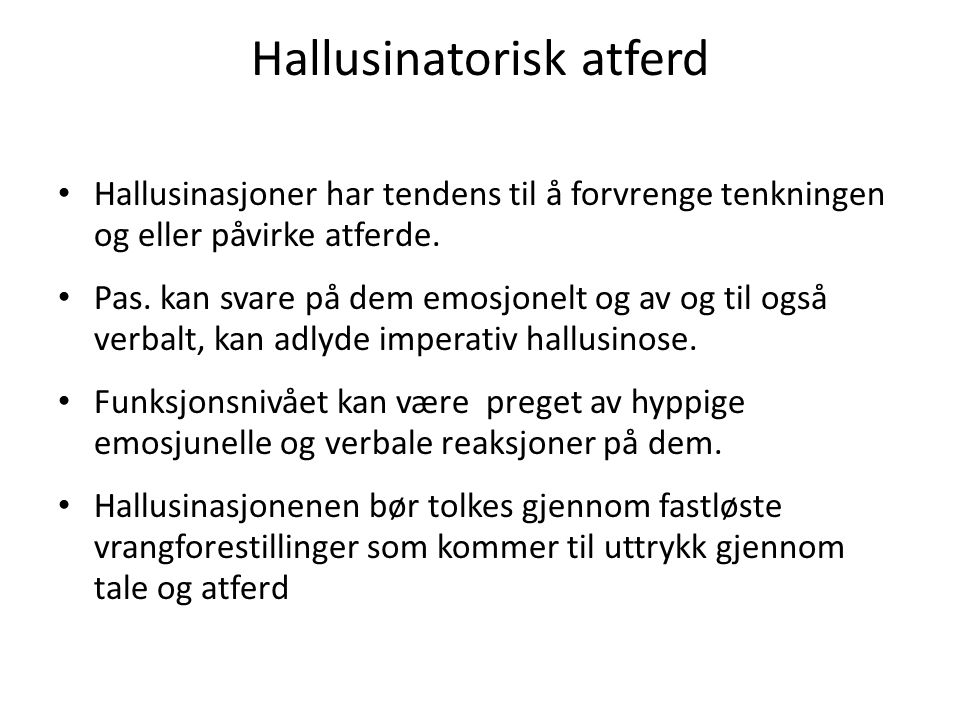 Hallusinatorisk atferd