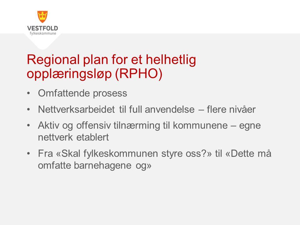 Regional plan for et helhetlig opplæringsløp (RPHO)