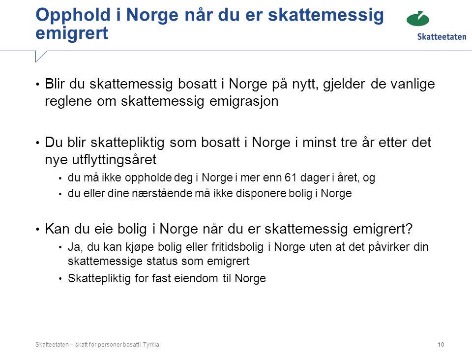 Opphold i Norge når du er skattemessig emigrert