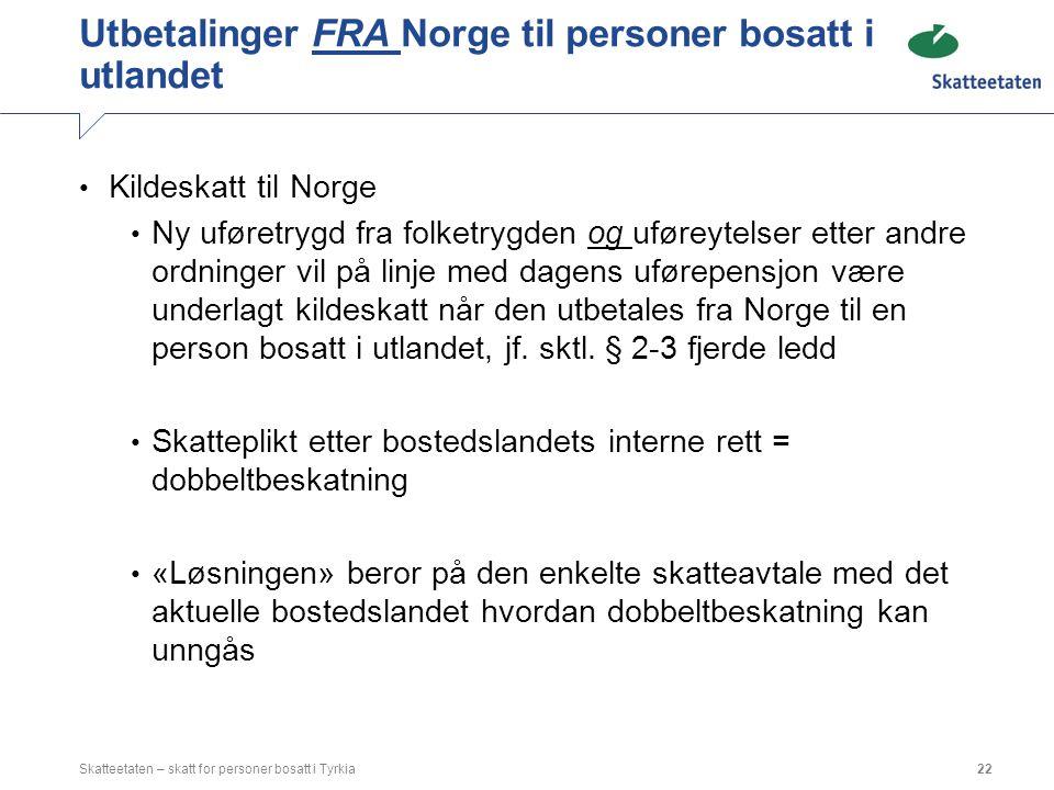 Utbetalinger FRA Norge til personer bosatt i utlandet