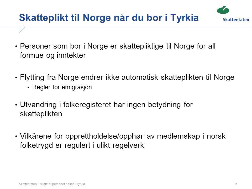 Skatteplikt til Norge når du bor i Tyrkia