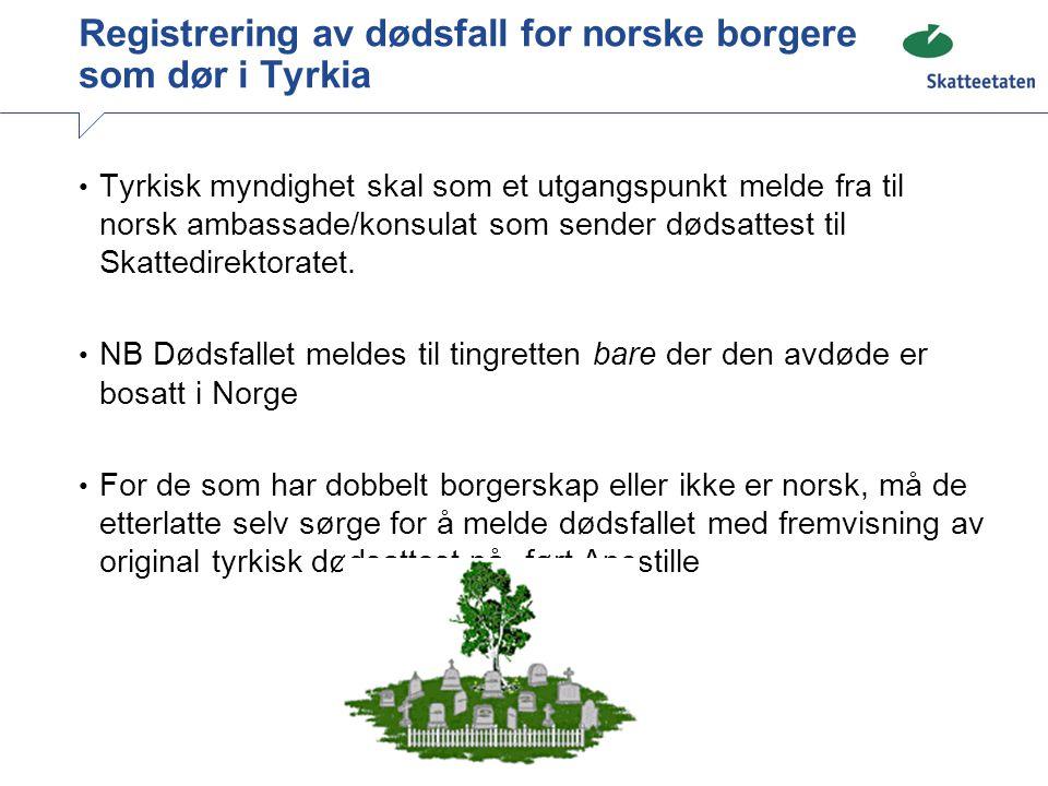 Registrering av dødsfall for norske borgere som dør i Tyrkia