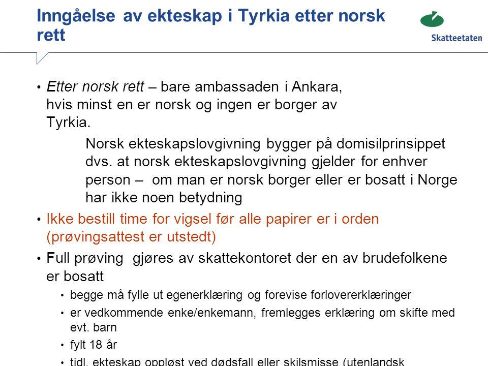 Inngåelse av ekteskap i Tyrkia etter norsk rett
