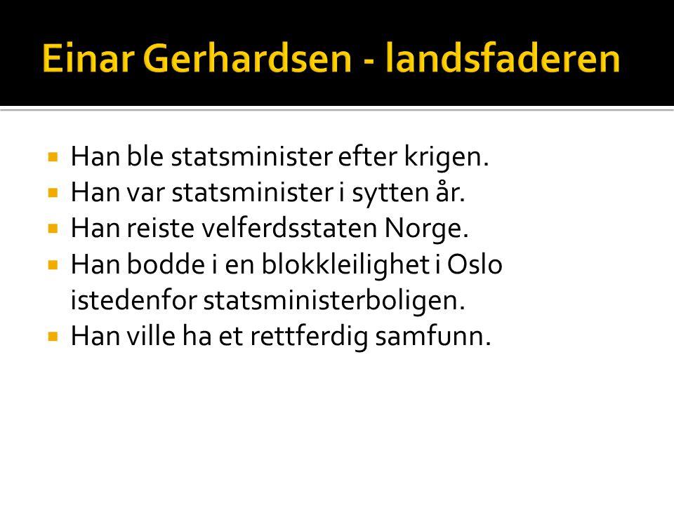 Einar Gerhardsen - landsfaderen