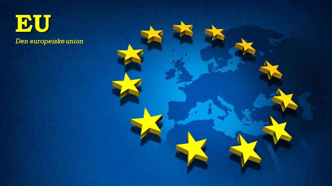 EU Den europeiske union