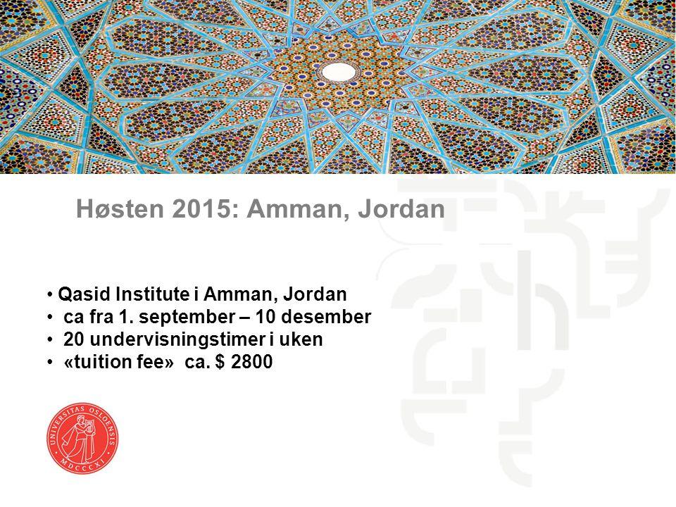 Høsten 2015: Amman, Jordan Qasid Institute i Amman, Jordan
