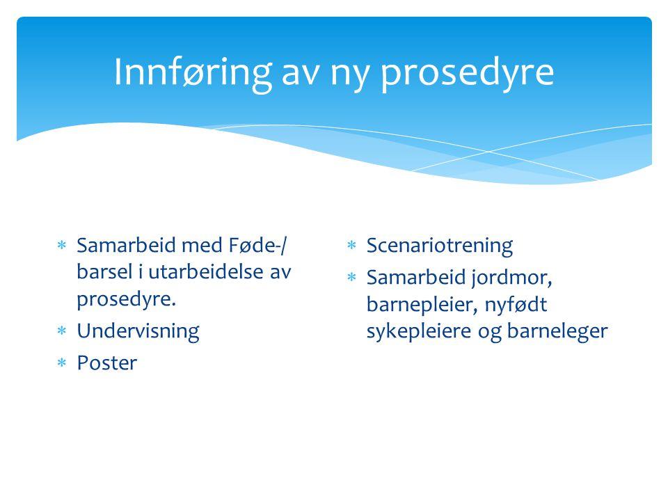Innføring av ny prosedyre