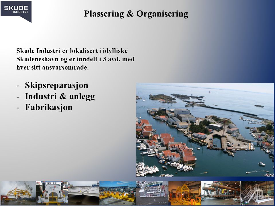 Plassering & Organisering