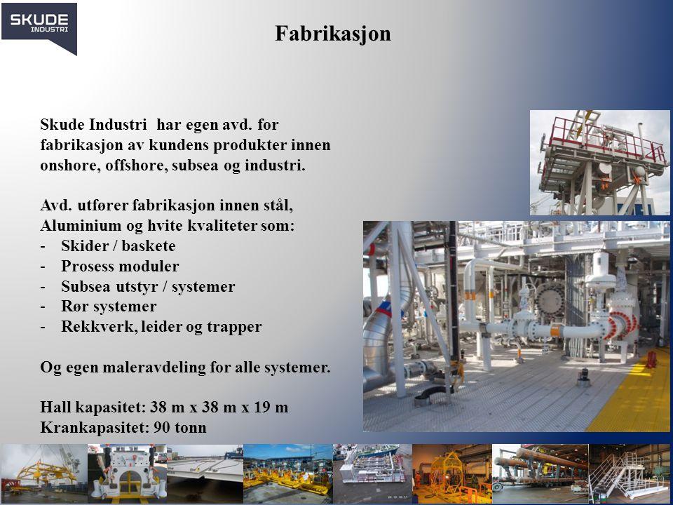 Fabrikasjon Skude Industri har egen avd. for fabrikasjon av kundens produkter innen onshore, offshore, subsea og industri.